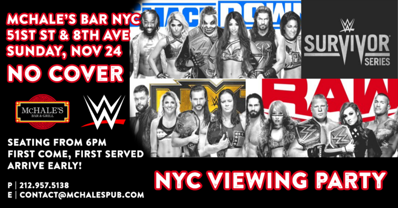 WWE Survivor Series 2019 - Watch Live at McHale's Bar NYC